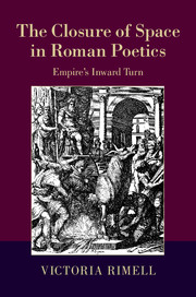 The Closure of Space in Roman Poetics