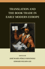 Translation and the Book Trade in Early Modern Europe