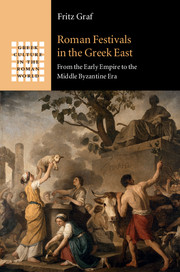 Roman Festivals in the Greek East