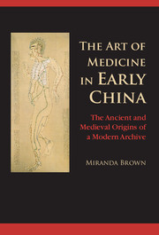 The Art of Medicine in Early China