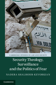 Security Theology, Surveillance and the Politics of Fear