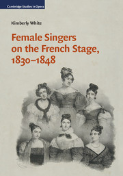 Female Singers on the French Stage, 1830–1848