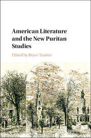 American Literature and the New Puritan Studies