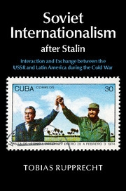 Soviet Internationalism after Stalin