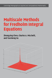 Multiscale Methods for Fredholm Integral Equations