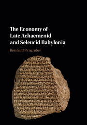 The Economy of Late Achaemenid and Seleucid Babylonia