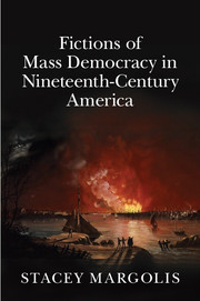 Fictions of Mass Democracy in Nineteenth-Century America