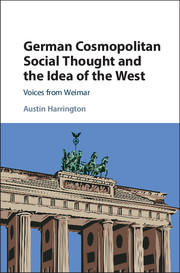 German Cosmopolitan Social Thought and the Idea of the West