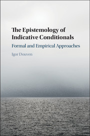 The Epistemology of Indicative Conditionals