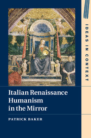 Italian Renaissance Humanism in the Mirror
