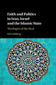 Faith and Politics in Iran, Israel, and the Islamic State