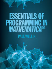 Essentials of Programming in <I>Mathematica</I>®