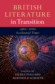 British Literature in Transition, 1980–2000: Accelerated Times