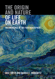 b8d89b9b1c The Origin and Nature of Life on Earth by Eric Smith