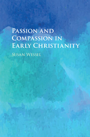 Passion and Compassion in Early Christianity