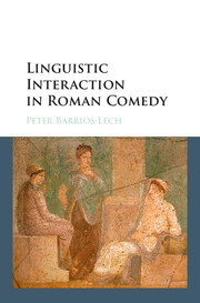 Linguistic Interaction in Roman Comedy
