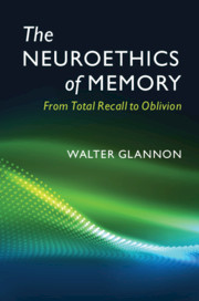 The Neuroethics of Memory