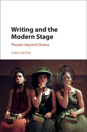 Writing and the Modern Stage