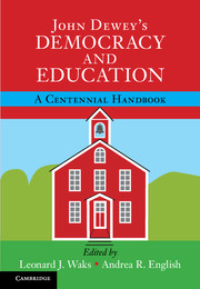 John Dewey's <I>Democracy and Education</I>