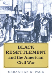 Black Resettlement and the American Civil War