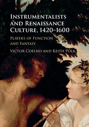 Instrumentalists and Renaissance Culture, 1420–1600