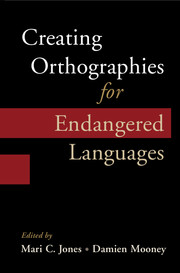 Creating Orthographies for Endangered Languages
