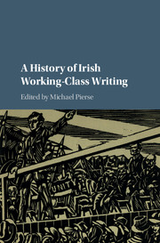 A History of Irish Working-Class Writing edited by Michael