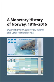 A Monetary History of Norway, 1816–2016