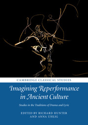 Imagining Reperformance in Ancient Culture