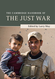 The Cambridge Handbook of the Just War