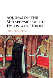 Aquinas on the Metaphysics of the Hypostatic Union
