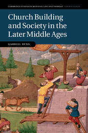 Church Building and Society in the Later Middle Ages