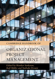 Cambridge Handbook of Organizational Project Management