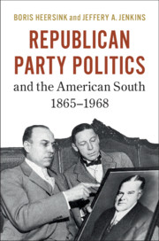Republican Party Politics and the American South, 1865–1968