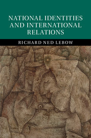 National identities and international relations by richard ned lebow fandeluxe Images