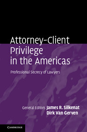 Attorney-Client Privilege in the Americas