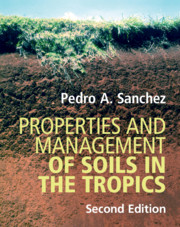 Properties and Management of Soils in the Tropics
