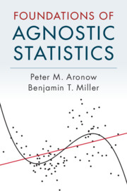 Foundations of Agnostic Statistics