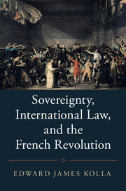 Sovereignty, International Law, and the French Revolution