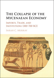 The Collapse of the Mycenaean Economy