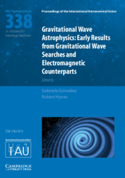 Gravitational Wave Astrophysics (IAU S338)