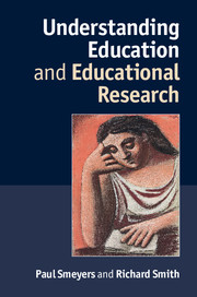 Understanding Education and Educational Research