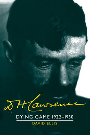 D. H. Lawrence: Dying Game 1922–1930