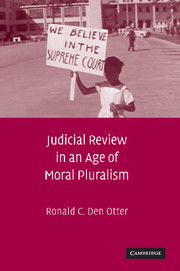 Judicial Review in an Age of Moral Pluralism