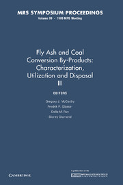 Fly Ash and Coal Conversion By-Products: Characterization, Utilization and Disposal III