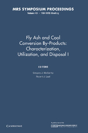 Fly Ash and Coal Conversion By-Products: Characterization, Utilization, and Disposal I