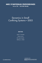 Dynamics in Small Confining Systems — 2003