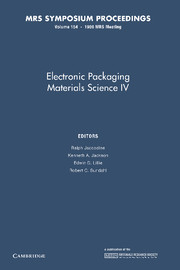 Electronic Packaging Materials Science IV