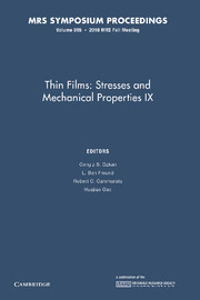 Thin Films: Stresses and Mechanical Properties IX