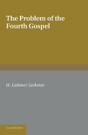 The Problem of the Fourth Gospel
